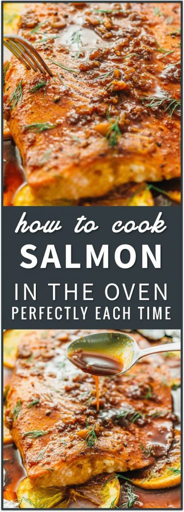 Salmon In The Oven Perfectly Each Time