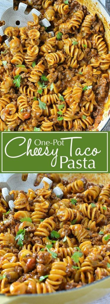 Delicious One-Pot Cheesy Taco Pasta